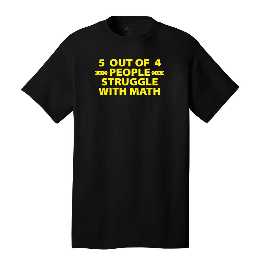 Struggle With Math Tee